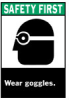 ANSI Z535 Safety Sign (B-302; Green/Black on White; SAFETY FIRST; High Performance Polyester) -- 754476-45180