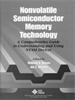 Nonvolatile Semiconductor Memory Technology:A Comprehensive Guide to Understanding and Using NVSM Devices -- 9780470545409