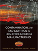 Contamination and ESD Control in High Technology Manufacturing -- 9780470007785