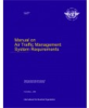 Manual on Air Traffic Management System Requirements (Doc 9882)