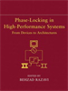 Phase-Locking in High-Performance Systems:From Devices to Architectures -- 9780470545492
