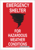 Brady B-555 Aluminum Rectangle Red Tornado & Severe Weather Shelter Sign - 7 in Width x 10 in Height - TEXT: EMERGENCY SHELTER FOR HAZARDOUS WEATHER CONDITIONS - 127158 -- 754473-75487