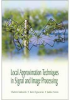 Local Approximation Techniques in Signal and Image Processing -- ISBN: 9780819460929