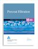 M30 Precoat Filtration, Second Edition -- 30030