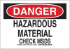 Brady B-555 Aluminum Rectangle White Chemical, Biohazard, Hazardous & Flammable Material Sign - 14 in Width x 10 in Height - TEXT: DANGER HAZARDOUS MATERIAL CHECK MSDS - 126243 -- 754473-74410