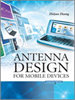 Antenna Design for Mobile Devices -- 9780470824481