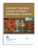M58 (Print + PDF) Internal Corrosion Control in Water Distribution Systems -- 30058-SET