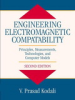 Engineering Electromagnetic Compatibility: Principles, Measurements, Technologies, and Computer Models