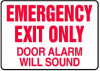 Emergency Exit Only Door Alarm Will Sound Sign -- SGN918 -Image