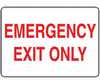 Safety Sign, Emergency Exit Only (red/white), 10 X 14, Adhesive Vinyl -- EW-61014-43 - Image