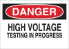 Brady B-555 Aluminum Rectangle White Electrical Safety Sign - 10 in Width x 7 in Height - TEXT: DANGER HIGH VOLTAGE TESTING IN PROGRESS - 43125 -- 754476-43125