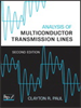 Analysis of Multiconductor Transmission Lines -- 9780470547212