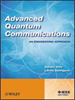 Advanced Quantum Communications:An Engineering Approach -- 9781118337462