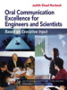 Oral Communication Excellence for Engineers and Scientists