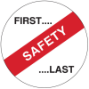Brady B-946 Black / Red on White Circle Vinyl Hard Hat Label - Printed Text = FIRST. SAFETY.LAST - 42242 -- 754476-42242