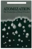 Atomization: The Production of Metal Powders -- 1878954156