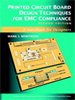 Printed Circuit Board Design Techniques for EMC Compliance:A Handbook for Designers -- 9780470545676
