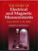 The Story of Electrical and Magnetic Measurements:From 500 BC to the 1940s -- 9780470546628