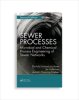 Sewer Processes: Microbial and Chemical Process Engineering of Sewer Networks, 2nd edition -- 20771