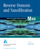 M46 (Print + PDF): Reverse Osmosis and Nanofiltration, Second Edition -- 30046-SET