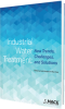 Industrial Water Treatment: New Trends, Challenges and Solutions (e-book) -- 37628-E