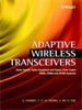 Adaptive Wireless Transceivers:Turbo-Coded, Turbo-Equalized and Space-Time Coded TDMA, CDMA, and OFDM Systems -- 9780470847763