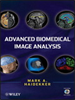 Advanced Biomedical Image Analysis -- 9780470872093
