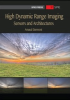 High Dynamic Range Imaging: Sensors and Architectures -- ISBN: 9780819488305