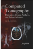Computed Tomography: Principles, Design, Artifacts, and Recent Advances, Second Edition -- ISBN: 9780819499790