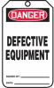 Danger Defective Equipment Safety Tags -- LCK271