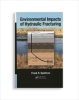 Environmental Impacts of Hydraulic Fracturing -- 20796