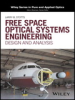 Free Space Optical Systems Engineering: Design and Analysis