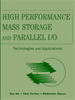 High Performance Mass Storage and Parallel I/O:Technologies and Applications -- 9780470544839