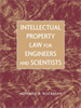 Intellectual Property Law for Engineers and Scientists -- 9780471697404