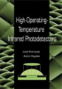 High-Operating-Temperature Infrared Photodetectors -- ISBN: 9780819465351