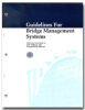 Guidelines for Bridge Management Systems, 1st Edition, Single User PDF Download -- GBMS-1-UL